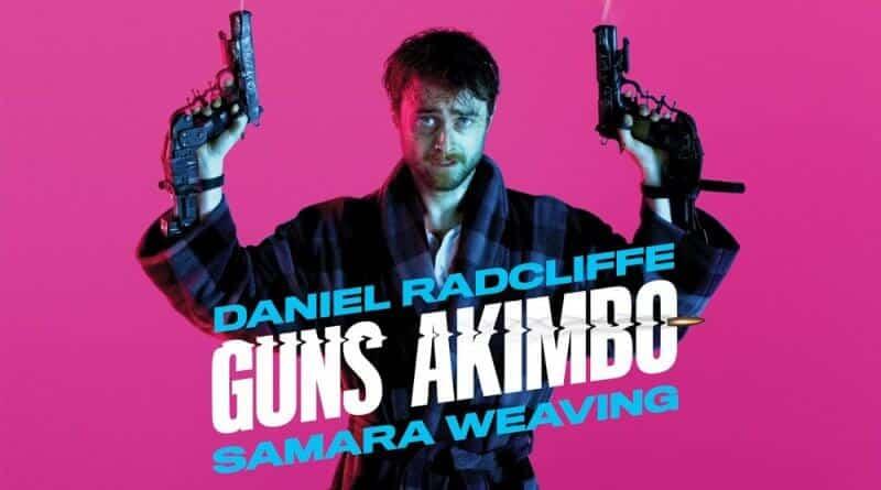 """Guns Akimbo"" ผลงานล่าสุดของหนุ่ม ""แดเนียล แรดคลิฟฟ์"" น่าดูมาก !!"